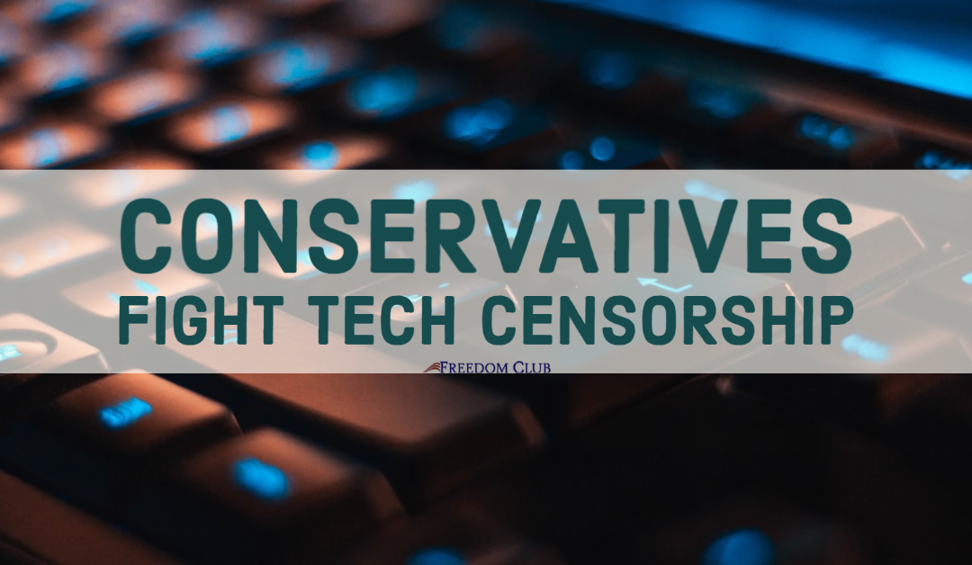Conservatives Fight Tech Censorship